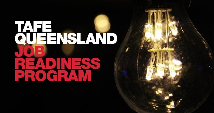 TAFE Queensland Job Readiness Program